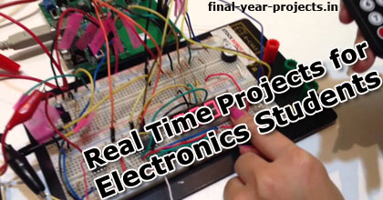 Real Time Projects for Electronics Students | ECE EEE Final