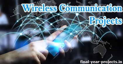 Wireless Communication Projects for Final Year | ECE EEE Final Year