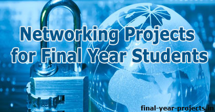 Networking Projects for Final Year Students | ECE EEE Final Year